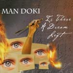 Man Doki - Is there a dream left