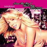 Carey, Mariah - Never too far / Dont stop