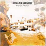 Mike + The Mechanics - Whenever I stop