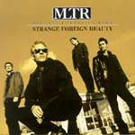 Michael Learns To Rock - Strange Foreign Beauty [MX]