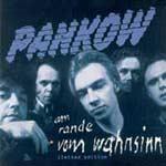 Pankow - Am Rande vom Wahnsinn (limited edition)
