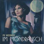 Werner, Pe - Im Mondrausch [CD]