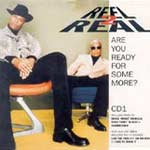 Real 2 Real - Are you ready for some more? CD1