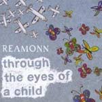 Reamonn - Through the eyes of a child