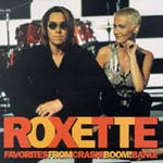 Roxette - Favorites from Crash! Boom! Bang! [CD]