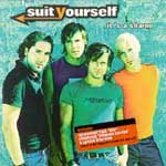 Suit Yourself - Its a shame (Digipack)