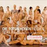 Toten Hosen - Reich & sexy II - die fetten Jahre / allergrößte Erfolge