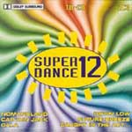 Super Dance Vol. 12 [DoCD]