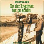 Wacholder - In der Heimat ist es schön [CD]