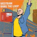 Westbam - Bang the loop