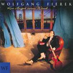 Fierek, Wolfgang - Koa Angst vorm Wind [CD]